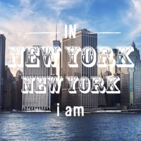 IN NEW-YORK i am...