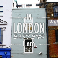 IN EAST LONDON i am…