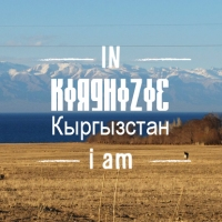 IN KIRGHIZIE i am...
