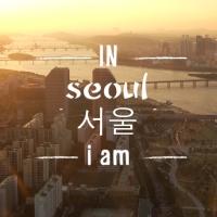 IN SEOUL i am...