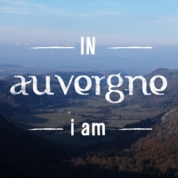 IN AUVERGNE i am...